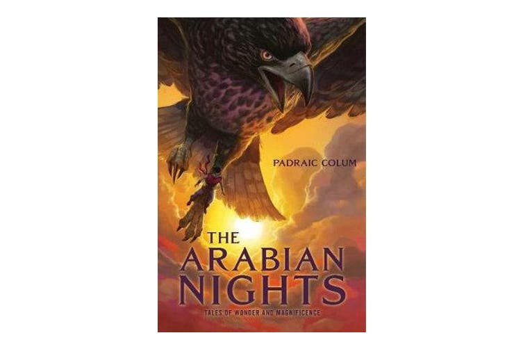 The Arabian Nights - Tales of Wonder and Magnificence