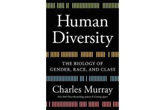 Human Diversity - The Biology of Gender, Race, and Class