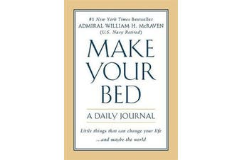 Make Your Bed - A Daily Journal