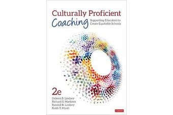 Culturally Proficient Coaching - Supporting Educators to Create Equitable Schools