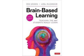 Brain-Based Learning - Teaching the Way Students Really Learn