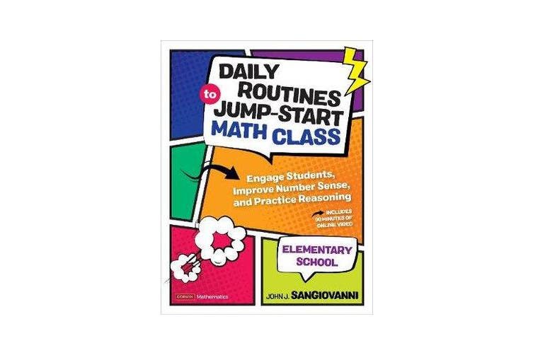 Daily Routines to Jump-Start Math Class, Elementary School - Engage Students, Improve Number Sense, and Practice Reasoning