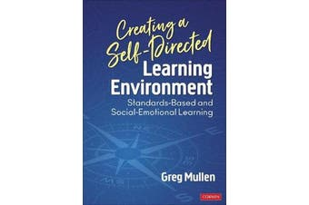 Creating a Self-Directed Learning Environment - Standards-Based and Social-Emotional Learning