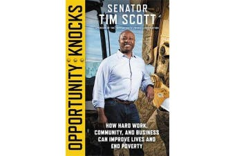 Opportunity Knocks - How Hard Work, Community, and Business Can Improve Lives and End Poverty