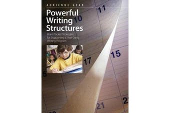 Powerful Writing Structures - Brain Pocket Strategies for Supporting a Year-Long Writing Program