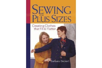 Sewing for Plus Sizes - Creating Clothes That Fit and Flatter