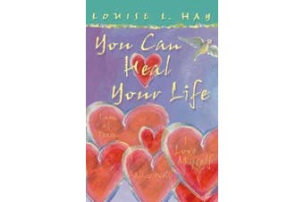 You Can Heal Your Life - Gift Edition