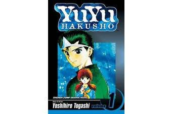 YuYu Hakusho, Vol. 1 - Goodbye, Material World!