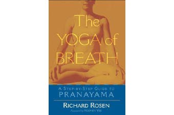 The Yoga Of Breath - A Step-by-Step Guide to Pranayama