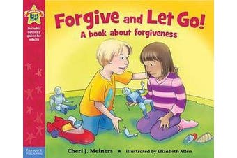 Forgive and Let Go! - A Book About Forgiveness