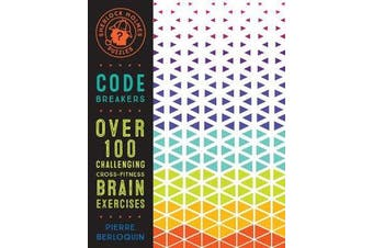 Sherlock Holmes Puzzles: Code Breakers - Over 100 Challenging Cross-Fitness Brain Exercises