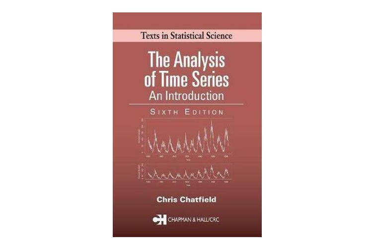 The Analysis of Time Series - An Introduction, Sixth Edition