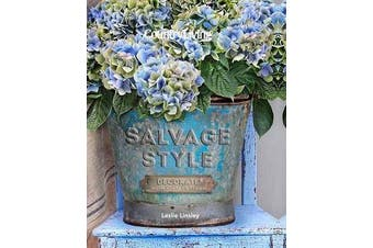 Country Living Salvage Style - Decorate with Vintage Finds
