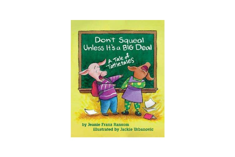 Don't Squeal Unless it's a Big Deal - A Tale of Tattletales