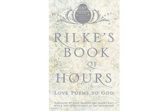 Rilke's Book of Hours - Love Poems to God