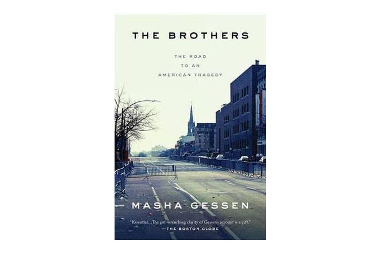 The Brothers - The Road to an American Tragedy