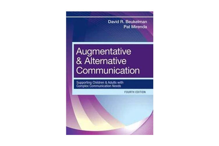 Augmentative & Alternative Communication - Supporting Children & Adults With Complex Communication Needs