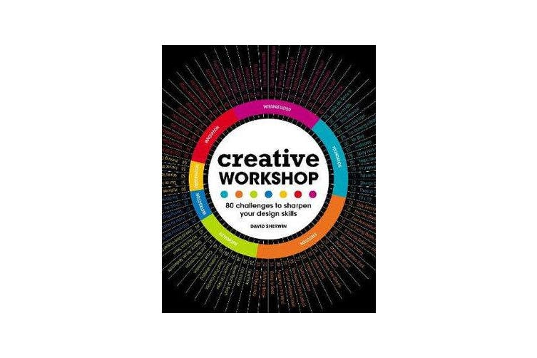 Creative Workshop - 80 Challenges to Sharpen Your Design Skills