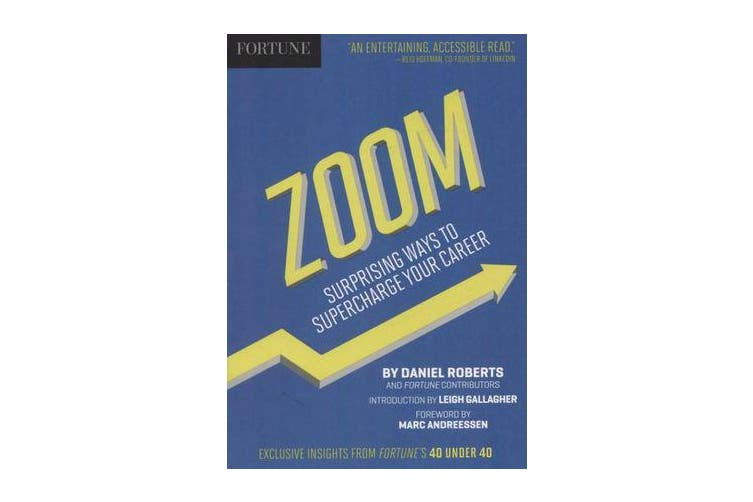 Fortune Zoom! - 12 Unconventional Ways to Supercharge Your Career