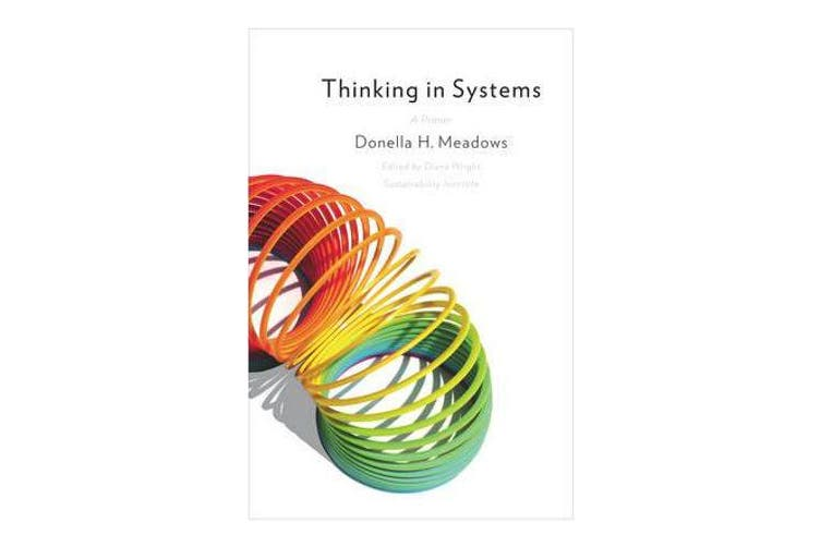 Thinking in Systems - a Primer