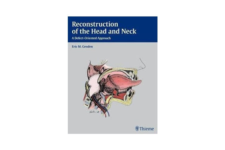Reconstruction of the Head and Neck - A Defect-Oriented Approach
