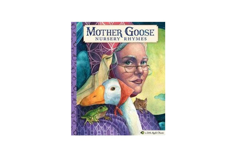 Mother Goose Nursery Rhymes - A Little Apple Classic