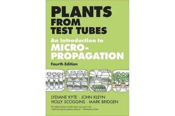 Plants from Test Tubes - An Introduction to Micropropagation