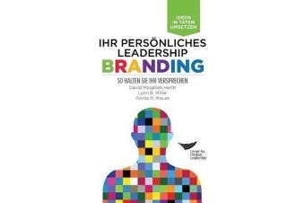 Leadership Brand - Deliver on Your Promise (German)