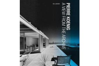 Pierre Koenig - A View from the Archive