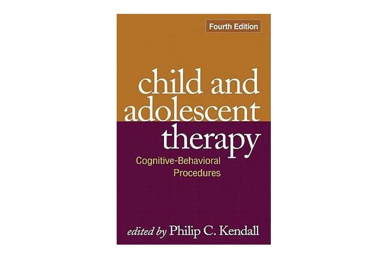 Child and Adolescent Therapy, Fourth Edition - Cognitive-Behavioral Procedures