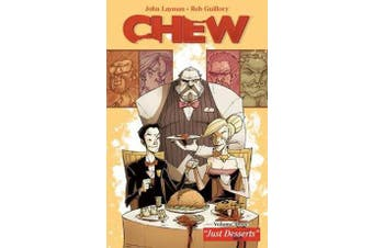 Chew Volume 3 - Just Desserts