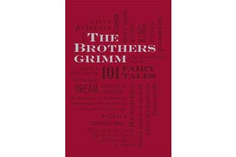 The Brothers Grimm - 101 Fairy Tales