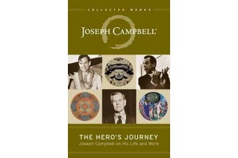 The Hero's Journey - Joseph Campbell on His Life and Work
