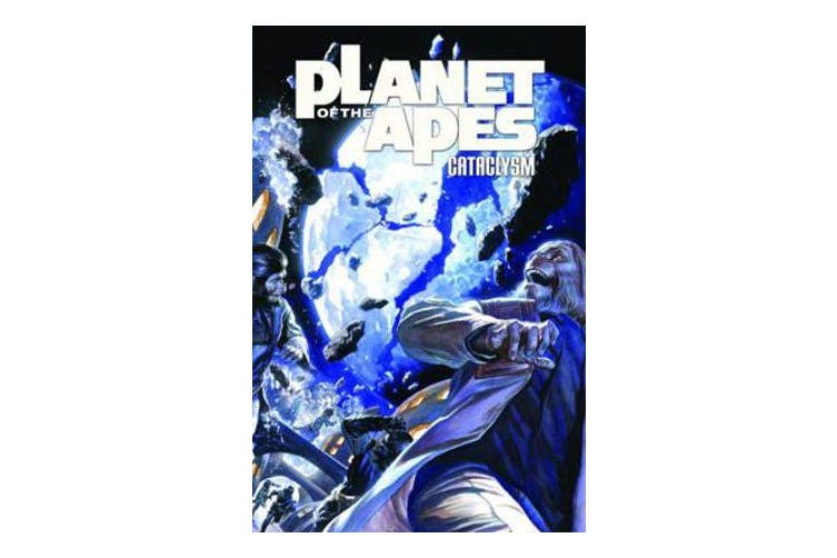 Planet of the Apes: Volume 2 - Cataclysm