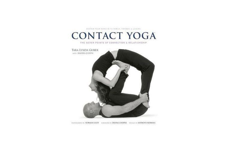 Contact Yoga - The Seven Points of Connection and Relationship