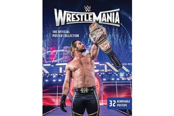 WWE - WrestleMania: The Official Poster Collection
