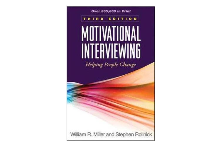Motivational Interviewing, Third Edition - Helping People Change