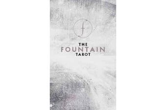 The Fountain Tarot - Illustrated Deck and Guidebook