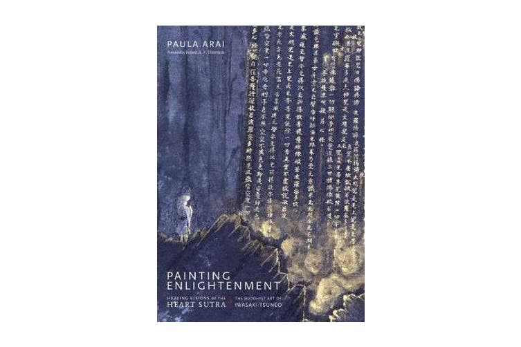 Painting Enlightenment - Healing Visions of the Heart Sutra