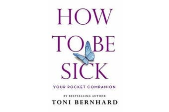 How to Be Sick - Your Pocket Companion