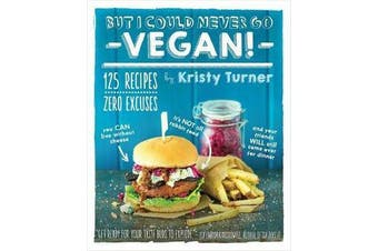 But I Could Never Go Vegan