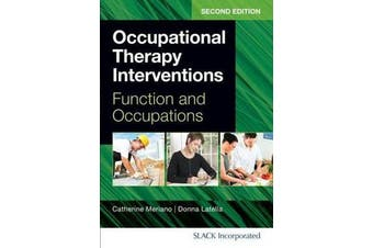 Occupational Therapy Interventions - Function and Occupations