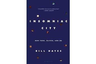 Insomniac City - New York, Oliver, and Me