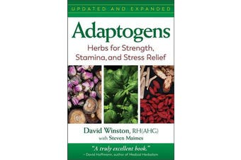 Adaptogens - Herbs for Strength, Stamina, and Stress Relief