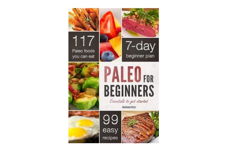 Paleo for Beginners - Essentials to Get Started