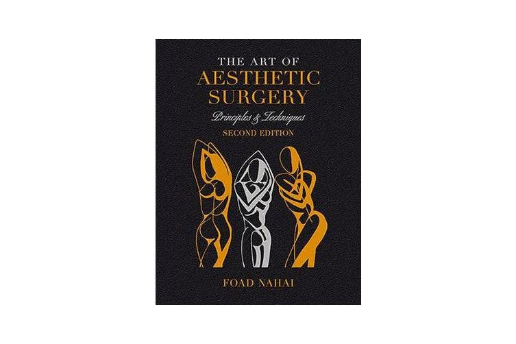 The Art of Aesthetic Surgery: Fundamentals and Minimally Invasive Surgery - Volume 1, Second Edition - Principles & Techniques