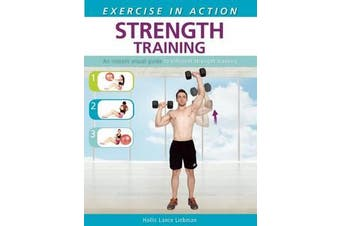 Exercise in Action: Strength Training - Strength Training