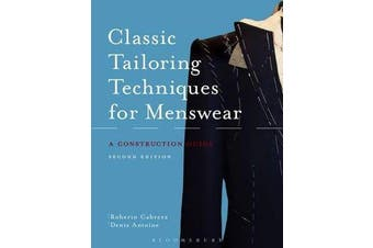Classic Tailoring Techniques for Menswear - A Construction Guide