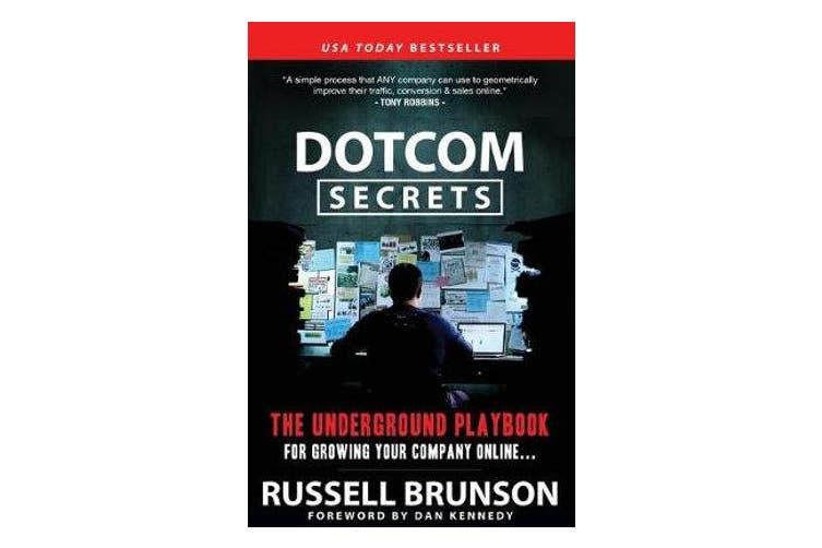 DotCom Secrets - The Underground Playbook for Growing Your Company Online