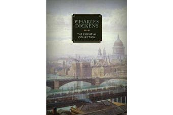 Charles Dickens - The Essential Collection